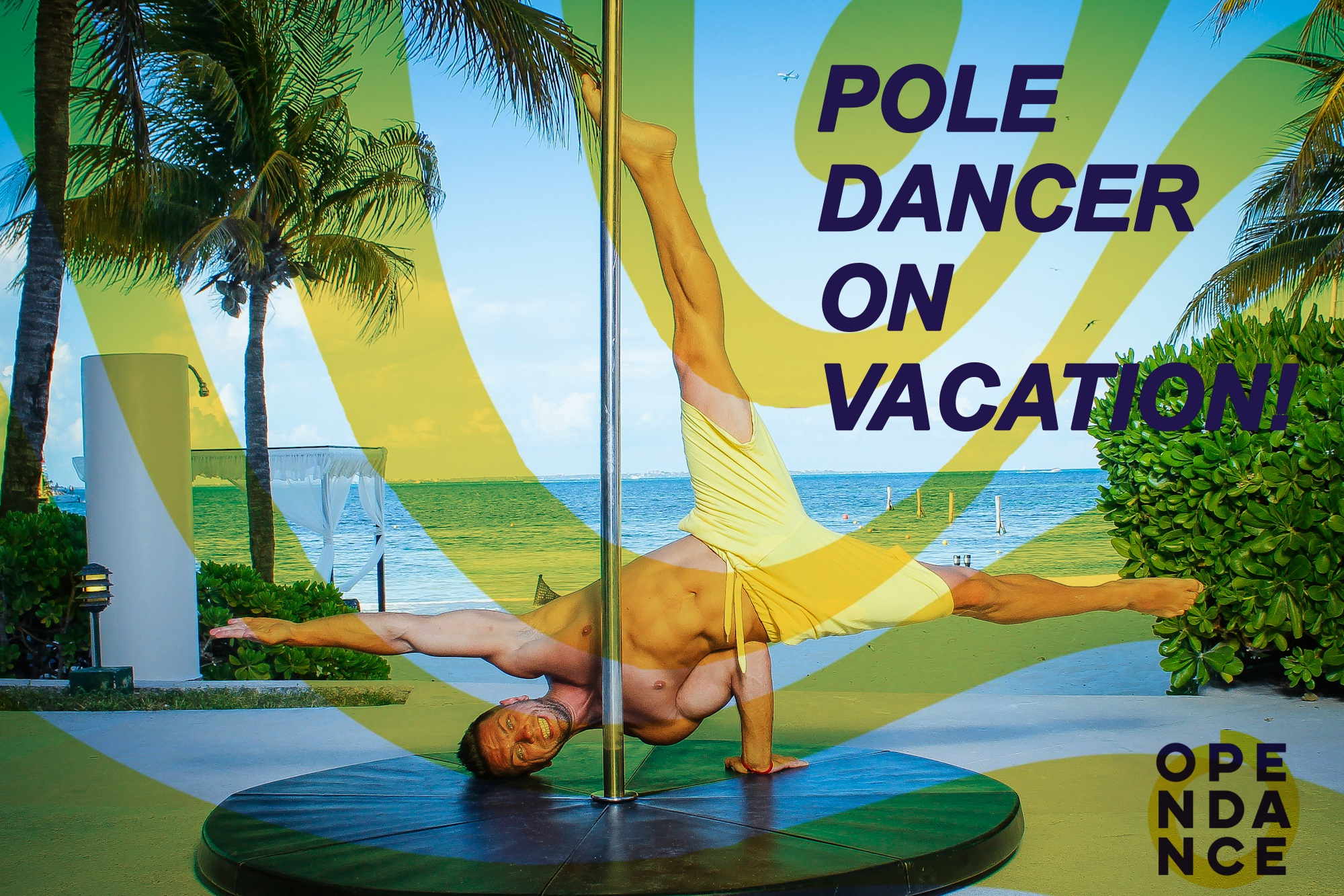 Pole Dancer on Vacation!