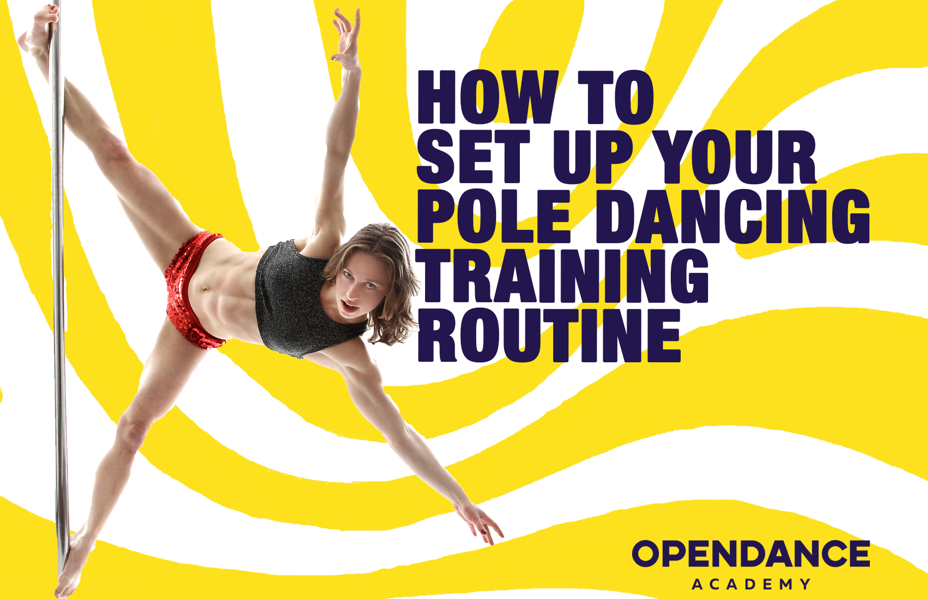 How to Set Up Your Pole Dancing Training Routine