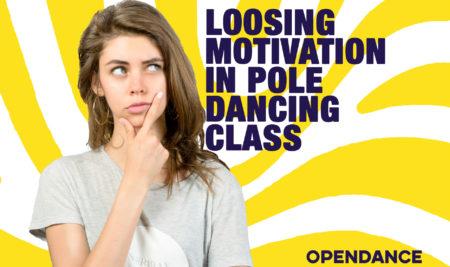 Loosing Motivation in Pole Dancing Class