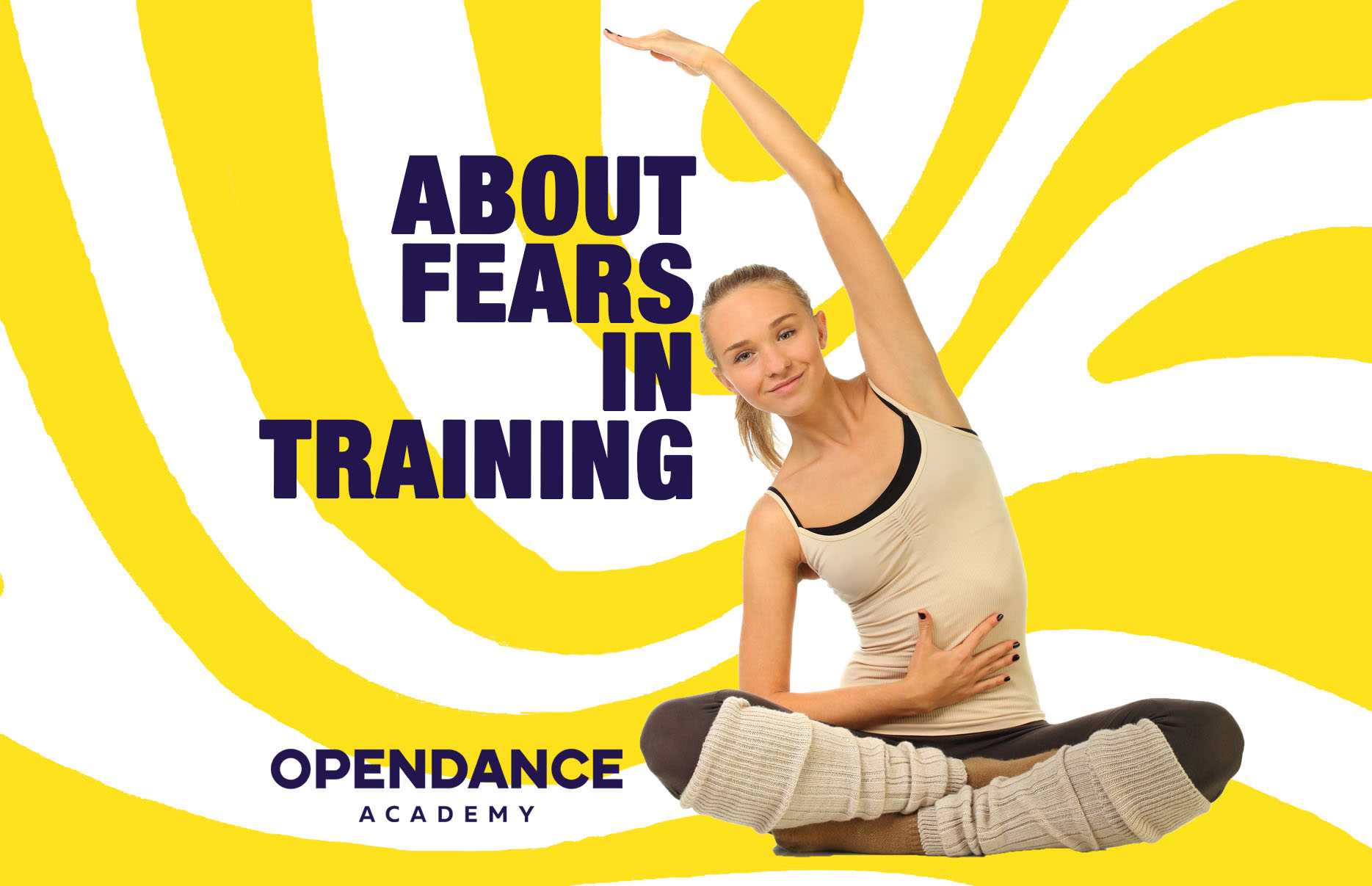 About Fears In Training
