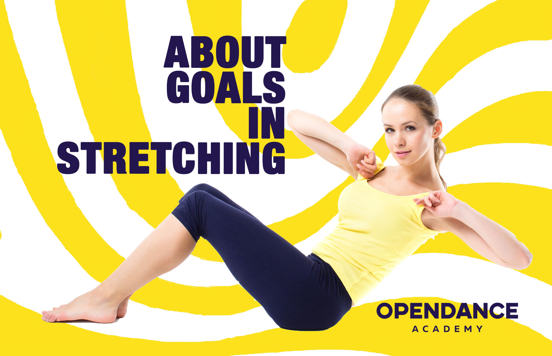 About Goals In Stretching