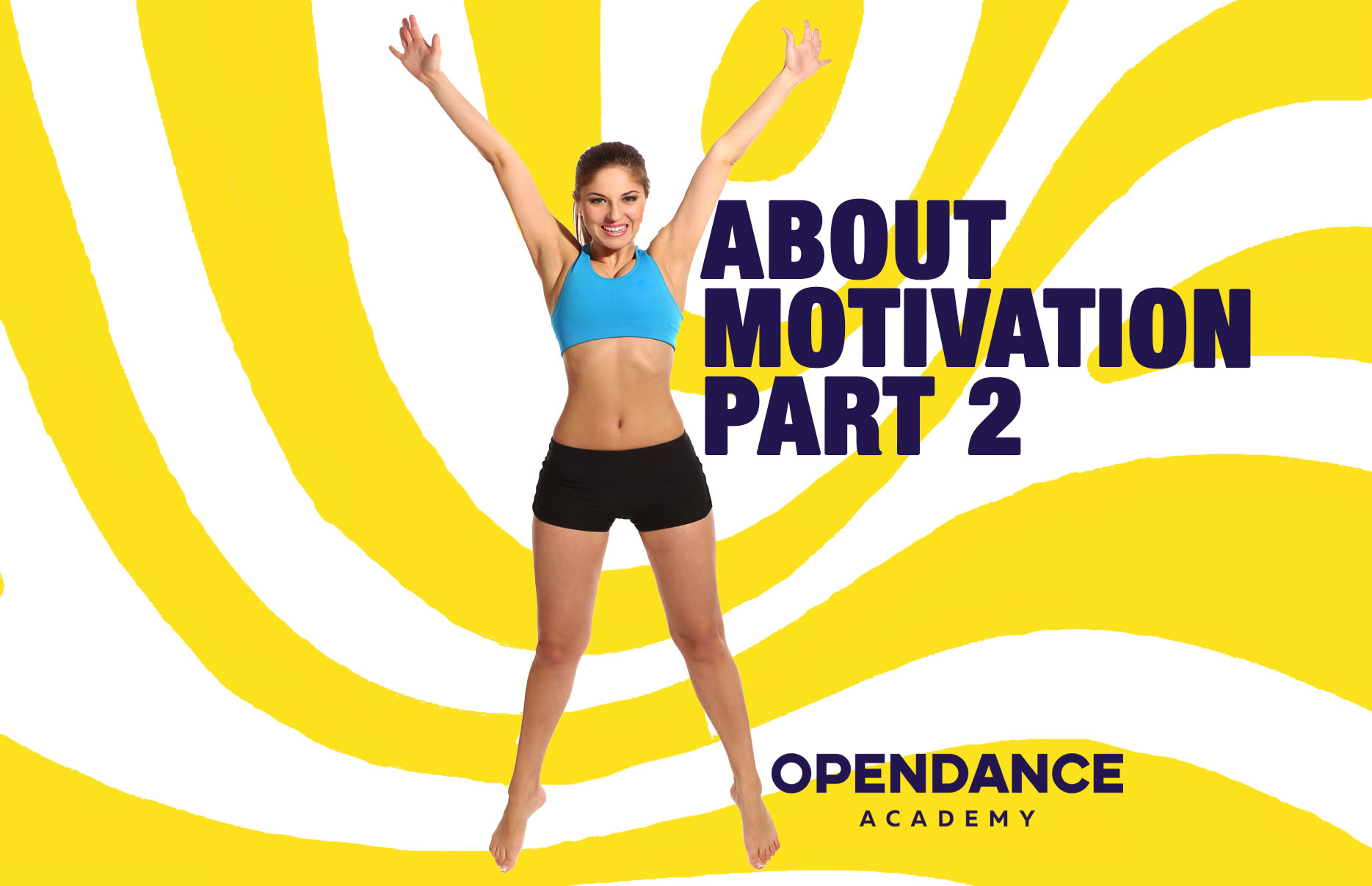 About Motivation Part 2