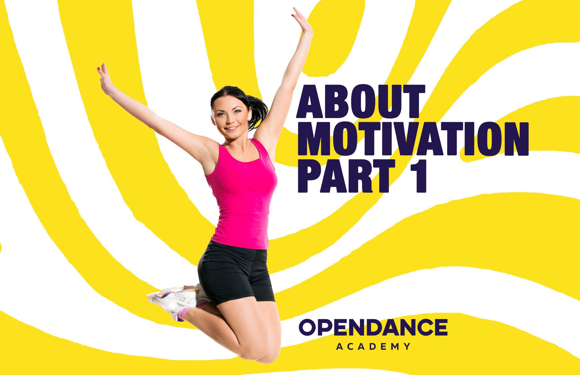 About Motivation Part 1