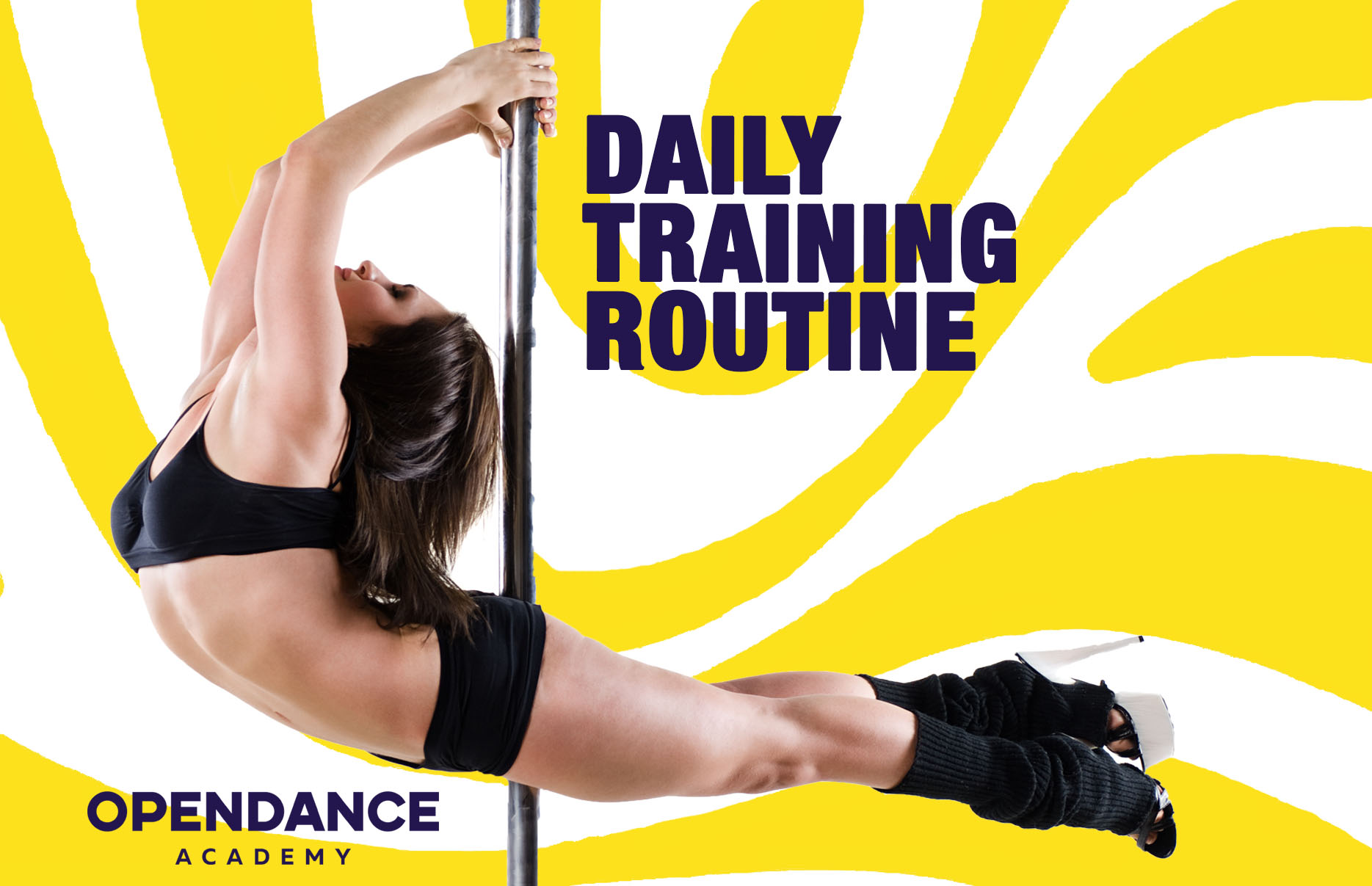 Daily Training Routine - Pole Dance Classes
