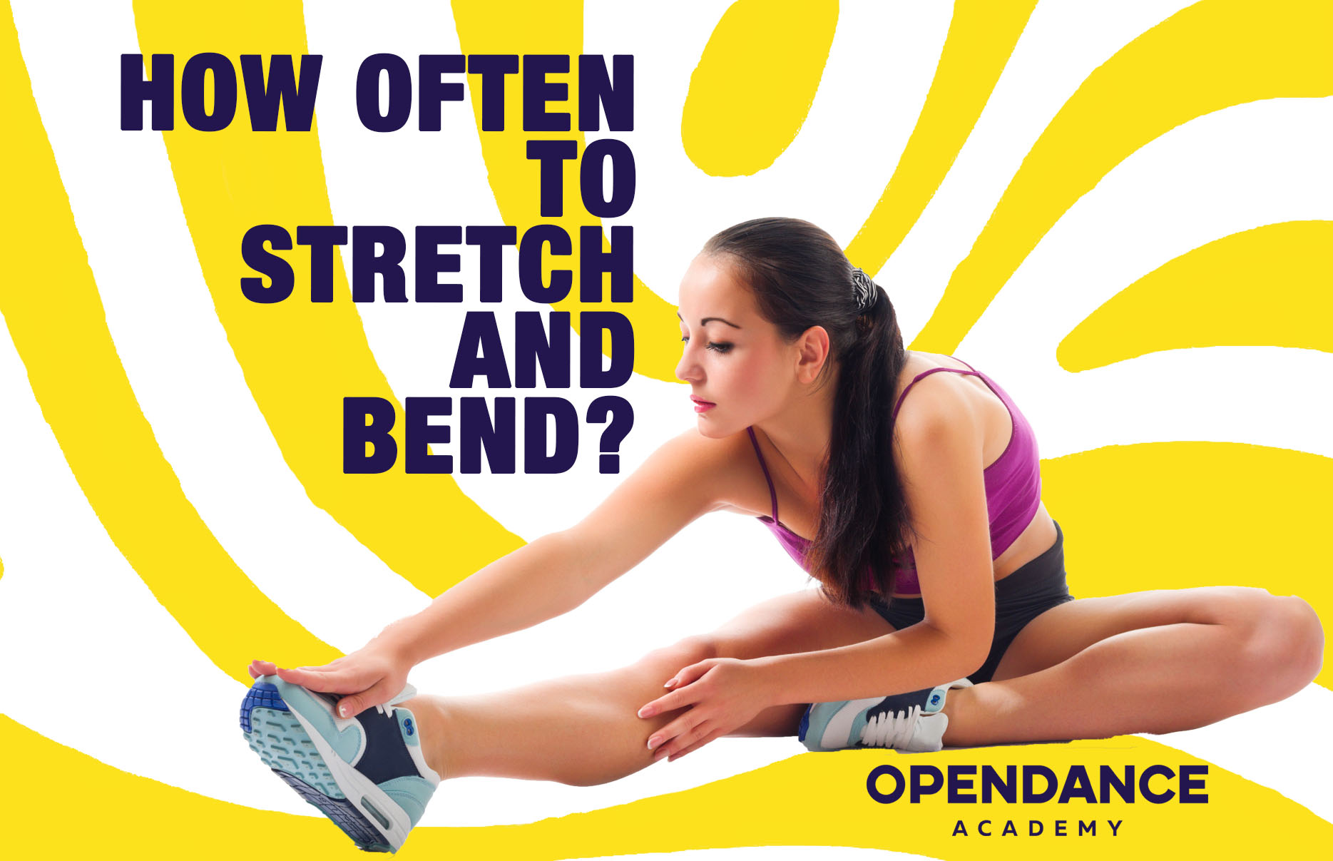 How Often To Stretch And Bend?