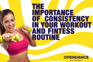 The importance of consistency in your workout