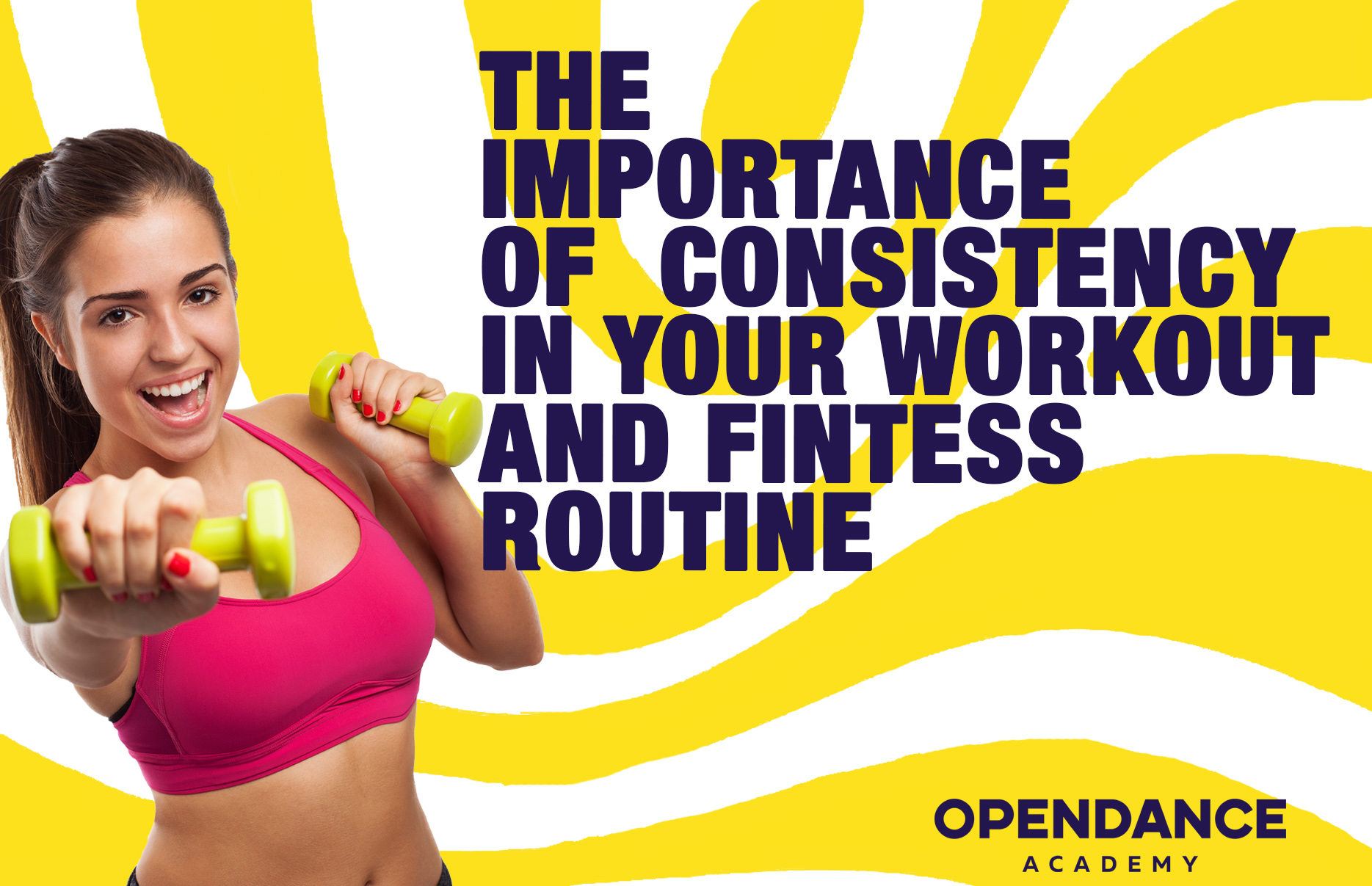 The Importance of Consistency in Your Workout and Fitness Routines