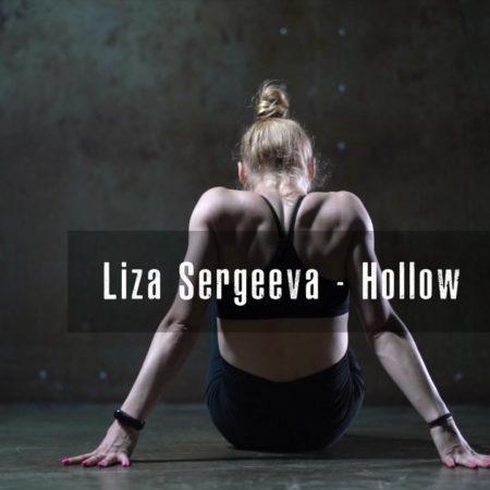 """""""Hollow"""" Choreography – by Liza Sergeeva"""