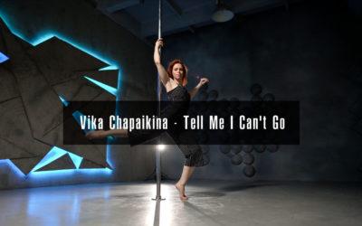 """""""Tell me I Can't Go"""" Choreography – by Vika Chapaikina"""